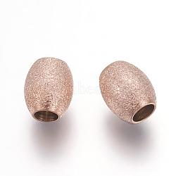 Placage sous vide 304 perles en acier inoxydable, perles texturées, ovale, or rose, 6x5mm, Trou: 2.2mm(X-STAS-L216-01C-RG)